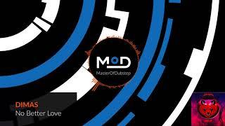 DIMAS   No Better Love [BASS UP EP]