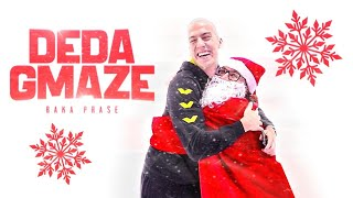 BAKAPRASE - DEDA MRAZ DISSTRACK (Deda Gmaz)(Official Music Video)
