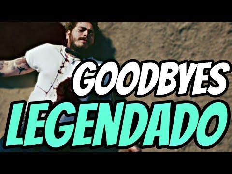 Post Malone - Goodbyes ft. Young Thug(Tradução/Legendado)