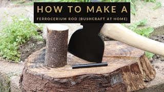 (Bushcraft at home) How to make a ferro rod
