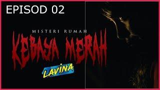 MISTERI RUMAH KEBAYA MERAH - EPISOD 2
