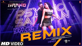Saaho: Psycho Saiyaan - REMIX | Prabhas, Shraddha K | Tanishk Bagchi, Dhvani B,Sachet T, Groovedev - Download this Video in MP3, M4A, WEBM, MP4, 3GP