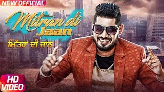 Bhut wadiya artist Sony G da new song mitran Di jaan out now pls share and support