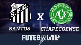Santos X Chapecoense  -12/11/18
