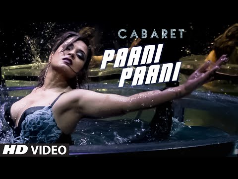 Paani Paani Video Song in Cabaret Movie