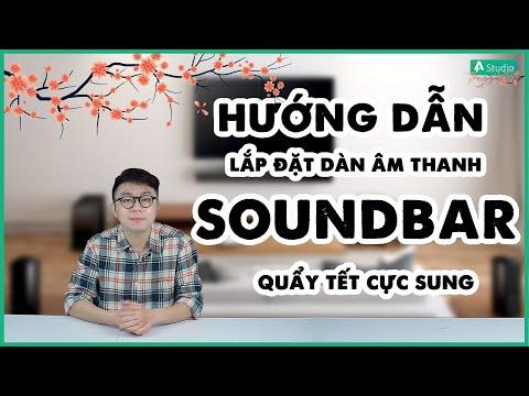 [Hướng dẫn] Cách đặt dàn âm thanh Soundbar chuẩn nhất