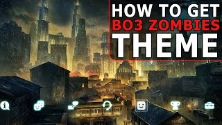How To Get 'MORG CITY Theme' on your PS4! (Black Ops 3 Zombies - GUIDE)