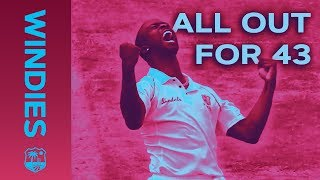 All Out For 43 - The Lowest Test Score For 44 Years | Windies Finest