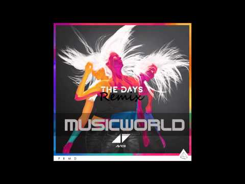 Avicii - The Days (Remix)