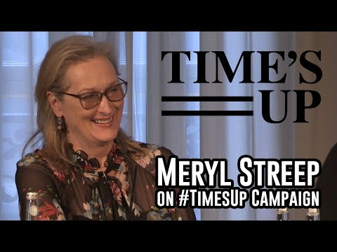 Meryl Streep on the #TimesUp and #MeToo Campaigns