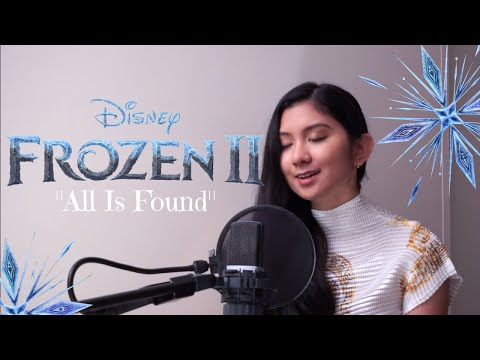 """""""All Is Found"""" from Frozen 2 (cover)"""