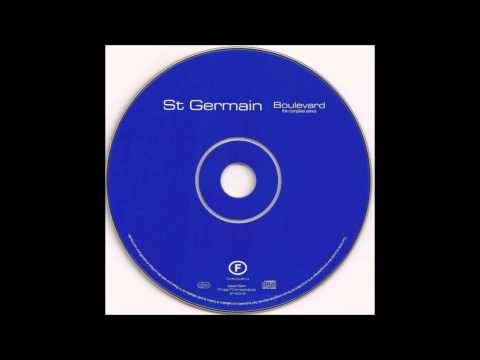 St Germain - Thank You Mum (4 Everything You Did)