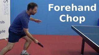 Forehand Chop | Table Tennis | PingSkills