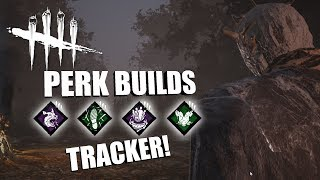 TRACKER! | Dead By Daylight THE WRAITH PERK BUILDS