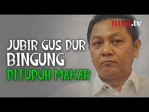 Jubir Gus Dur Bingung Dituduh Makar