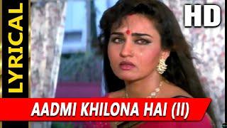 (II) With Lyrics | Pankaj Udhas | Aadmi Khilona Hai   - YouTube