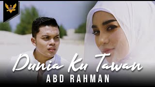 Download lagu Abd Rahman Dunia Ku Tawan Mp3