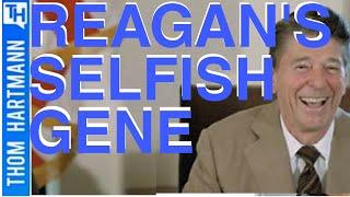 The End of Reagan's Selfish Gene?