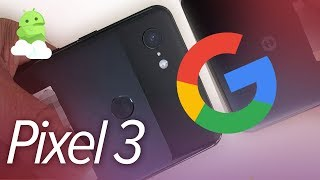 Pixel 3 / XL Rumors + Leak: What we know about Google's 2018 flagship