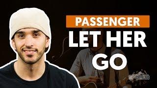 Let Her Go - Passenger (aula violão simplificada)