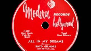 Boyd Gilmore - All In My Dreams