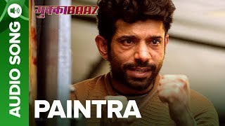 Paintra - Full Audio Song with Dialogues   Mukkabaaz   Nucleya & Divine   Anurag Kashyap