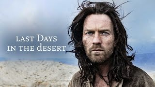 Last Days in the Desert (2016) Video