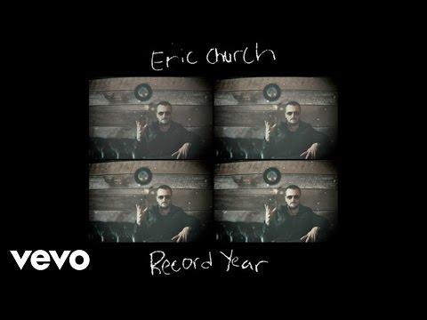 Eric Church - Record Year (Audio)