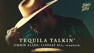 Jimmie Allen Tequila Talkin'