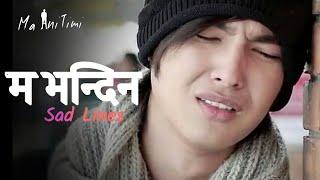 Sad Emotional Nepali Lines | Nepali Sad Quotes | Man Xune Line Haru | Ma Ani Timi