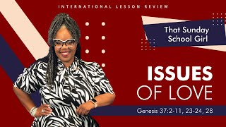 📚⬅️➡️❤️Sunday School Lesson - Biased Love / Issues of Love - September 6, 2020