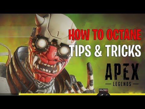 How to OCTANE - Apex Legends New Character Tips and Tricks