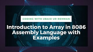 Array intro   Array initialization   Array declaration   DUP operator in 8086 Assembly Language