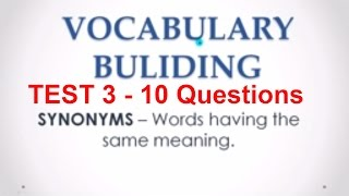 Synonyms  MCQs Test 3 - English Vocabulary for Bank PO Exams