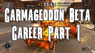 Carmageddon: Reincarnation Beta Review and Career Mode Part 1 [PC]