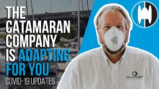 The Catamaran Company is Adapting For You.