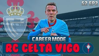 FIFA 18 Celta Vigo Career Mode | S2 Ep2 | £70M SPENT IN THIS EPISODE!