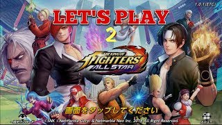 KOF All Star Let's Play 2