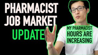 Pharmacist Job Market Update - My Pharmacist Hours Increased