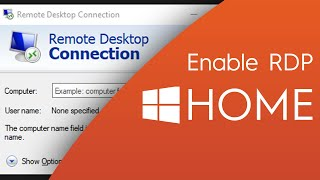 How to Enable Remote Desktop and Configure in Windows 10 Home Edition 20H2