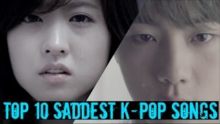 Top 10 Saddest K-Pop Songs of All Time (That May Make You Cry)