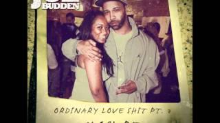 Joe Budden - Ordinary Love Shit part. 3 (new music may 3)
