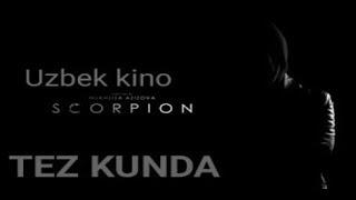 Scarpion (yangi Oʻzbek Kino ) Скарпион (янги Узбек кино )