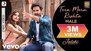 Tera Mera Rishta (Male) - Official Lyric Video| Varun & Rhea