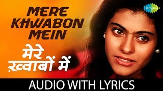 Mere Khwabon Mein with lyrics | मेरे   - YouTube