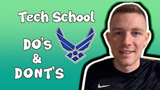 Air Force Tech School DO's And DONT'S    Tips & Tricks For Tech School