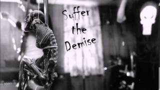 Suffer The Demise - The Scapegoat Song