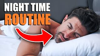 The BEST Men's Night Time Routine! (Tricks to Fall Asleep FASTER & Sleep BETTER)