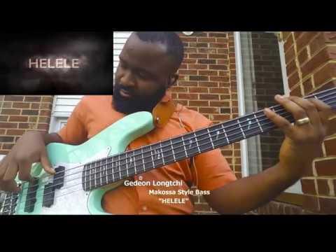 Gedeon Longtchi- HELELE ( African Praise)- Makossa Bass Style