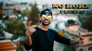 NO HORN PLEASE | NEPALI LIFESTYLE